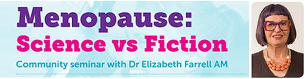 Menopause science vs fiction seminar