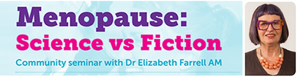 Menopause science vs fiction seminar