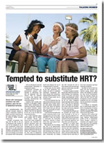 Tempted to substitute HRT?